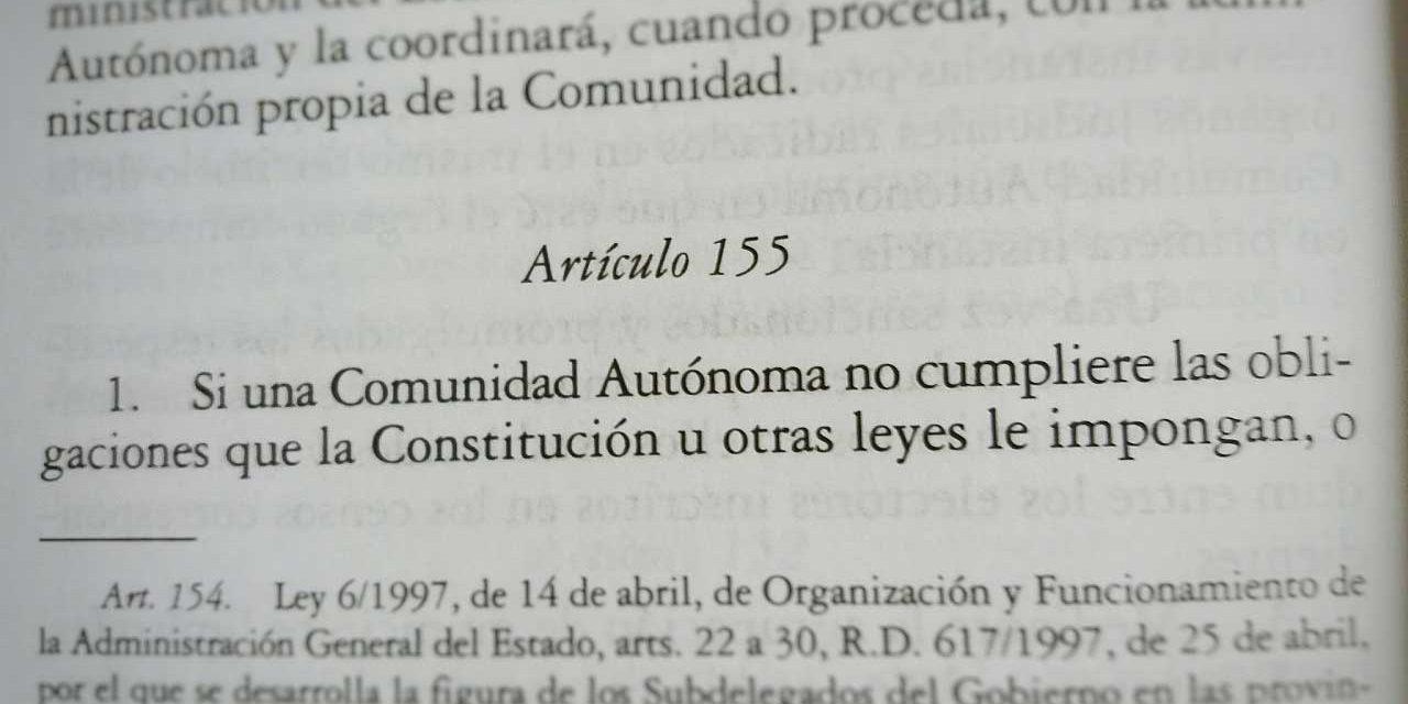 El artículo 155 de la Constitución y su repercusión en Cataluña