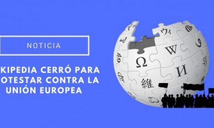La Wikipedia ha cerrado el miércoles para protestar contra una propuesta europea sobre derechos de autor