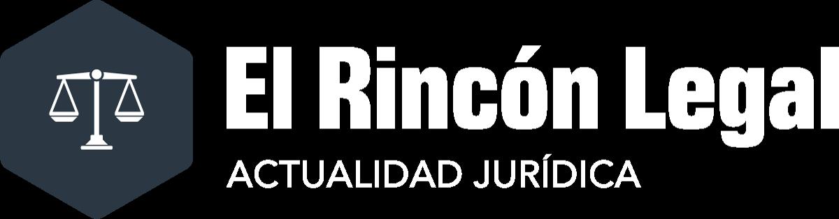 Últimas Noticias y Actualidad Jurídica | El Rincon Legal