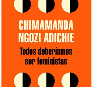 todos deberiamos ser feministas libro recomendado
