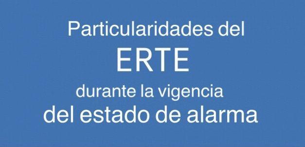 Particularidades del ERTE durante la vigencia del estado de alarma