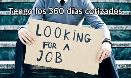 He perdido el empleo a causa de la crisis sanitaria y tengo más de 360 días cotizados