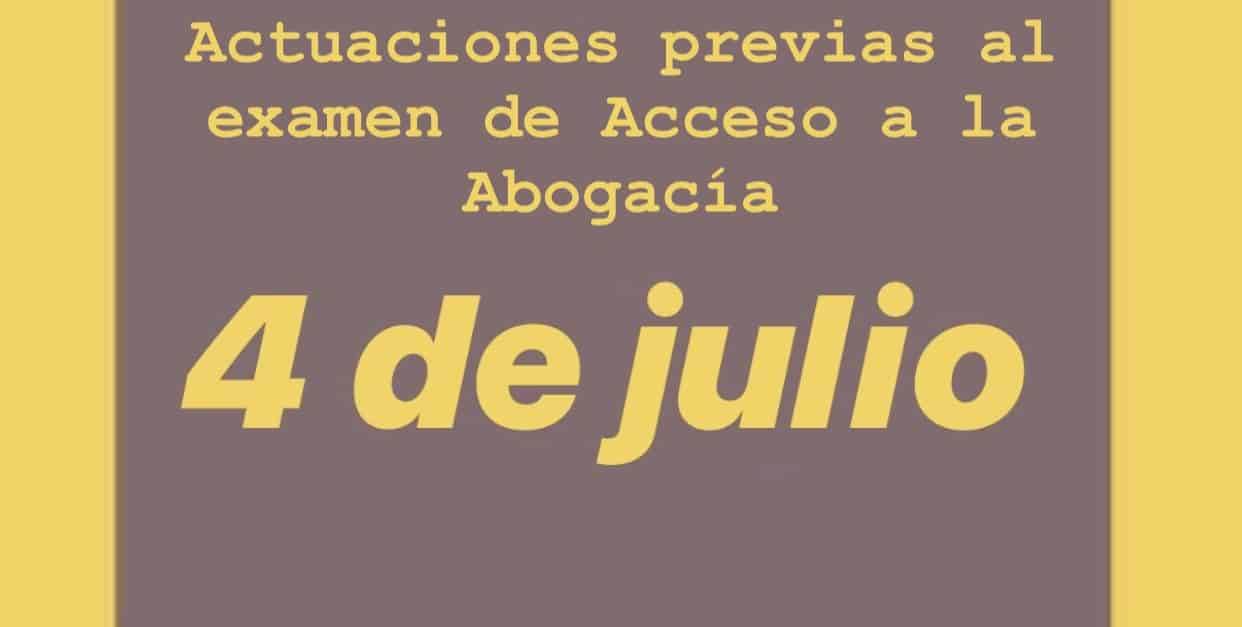 Actuaciones previas a la celebración de la prueba de acceso a la Abogacía