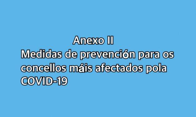 Anexo II: Medidas de prevención para os concellos máis afectados polas medidas da Xunta